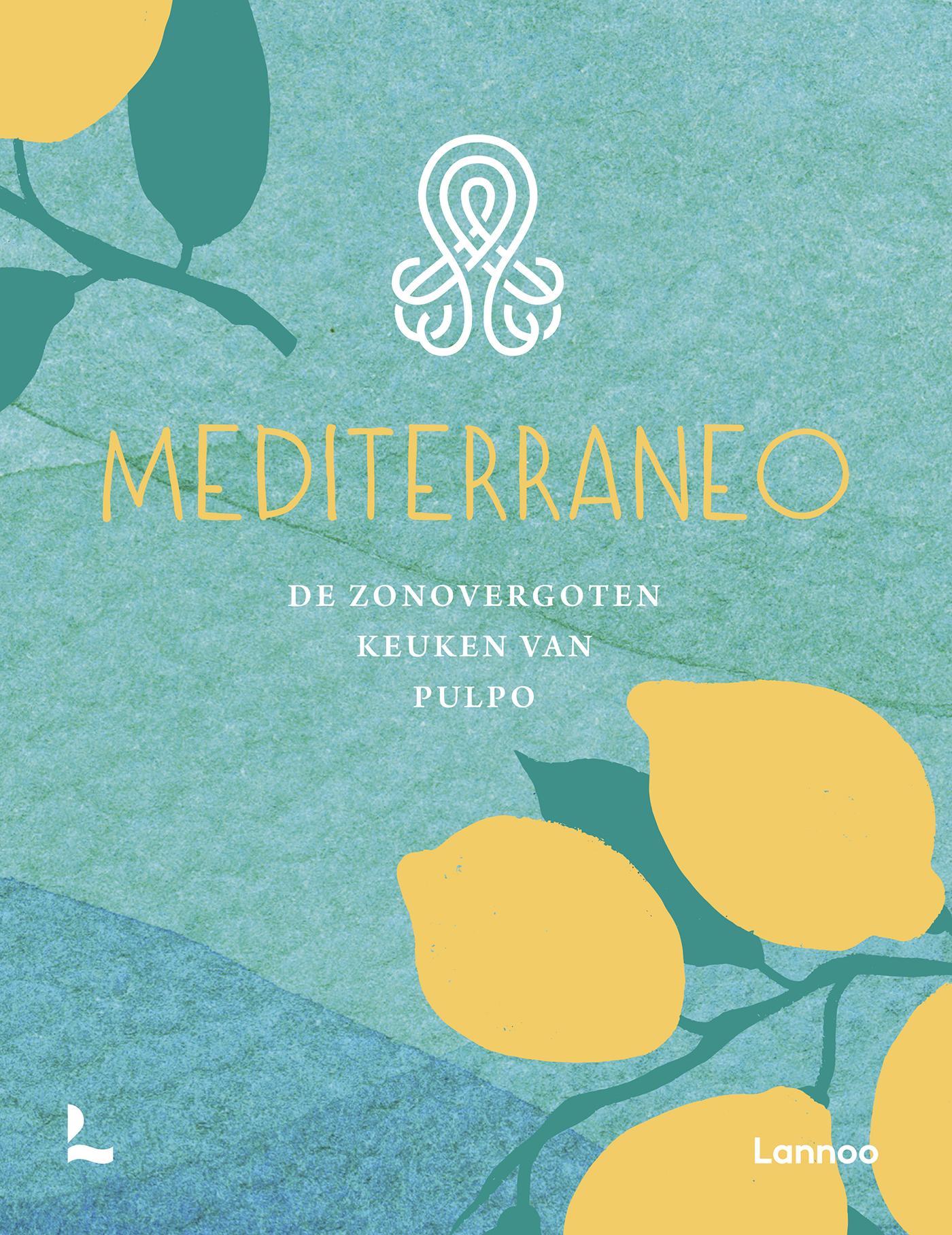 Mediterraneo – de zonovergoten keuken van Pulpo
