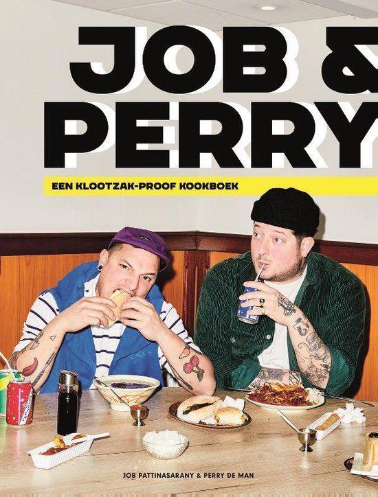 Job & Perry: een klootzak-proof kookboek